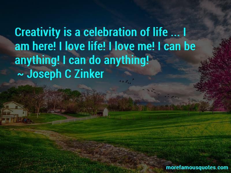 Joseph C Zinker Quotes Pictures 2