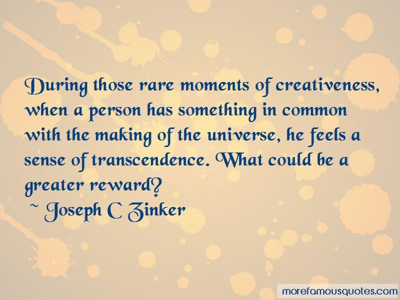 Joseph C Zinker Quotes Pictures 3