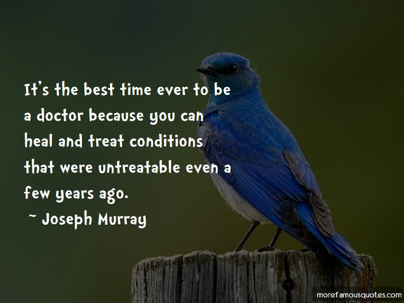 Joseph Murray Quotes Pictures 3