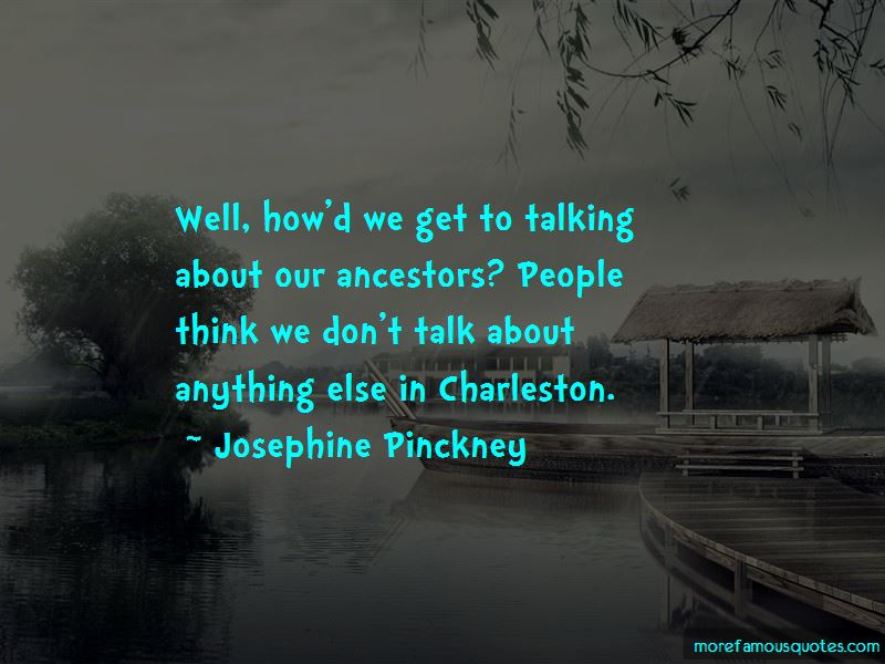 Josephine Pinckney Quotes