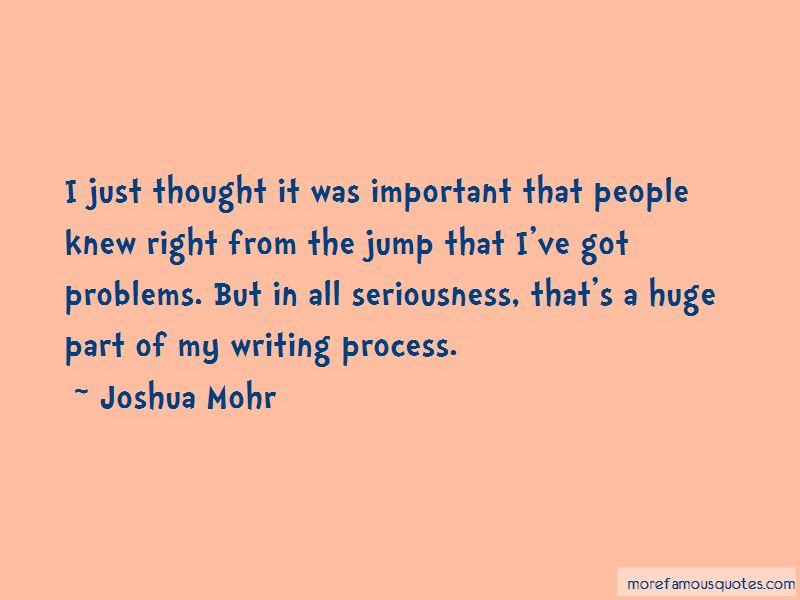 Joshua Mohr Quotes Pictures 4