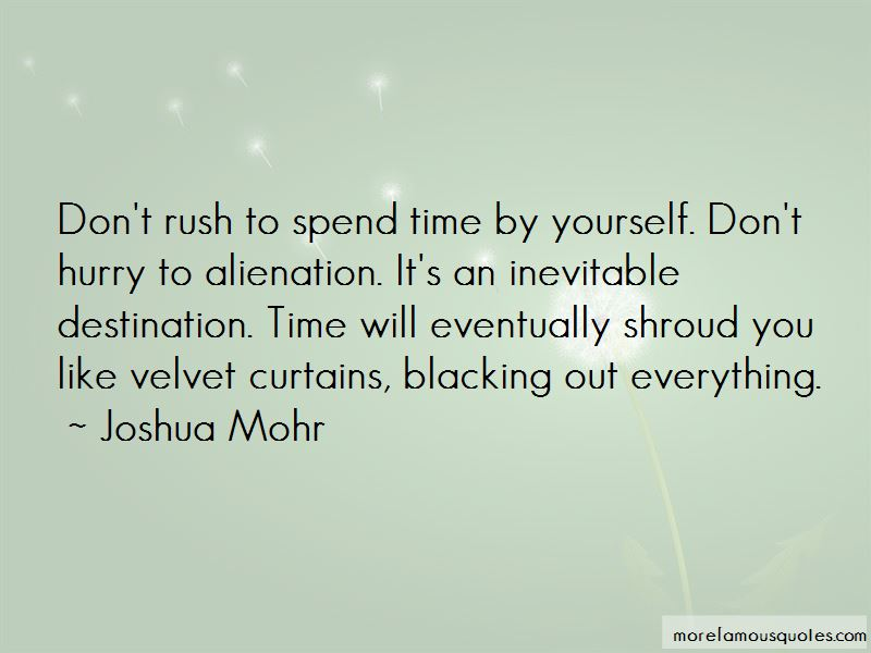 Joshua Mohr Quotes