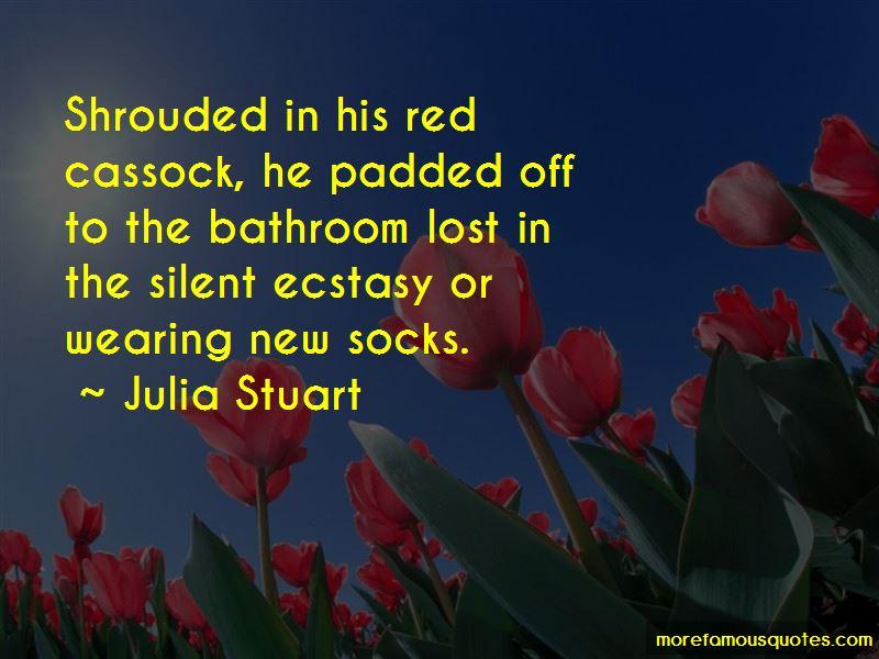 Julia Stuart Quotes