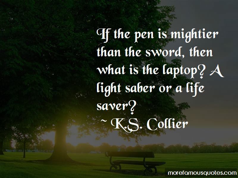 K.S. Collier Quotes Pictures 2