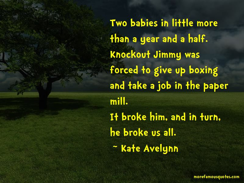 Kate Avelynn Quotes Pictures 4