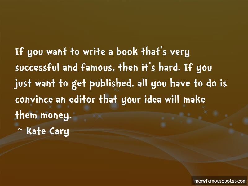 Kate Cary Quotes Pictures 4