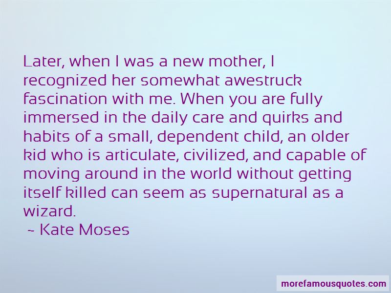 Kate Moses Quotes Pictures 2