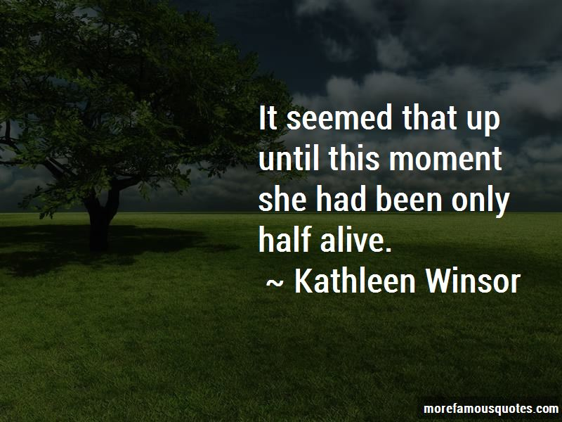 Kathleen Winsor Quotes Pictures 4