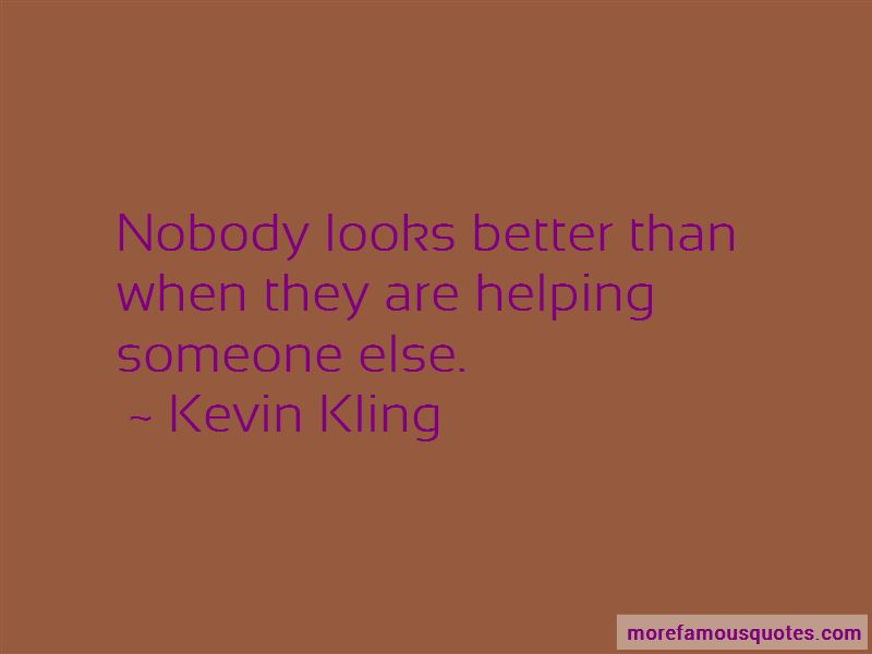 Kevin Kling Quotes Pictures 2