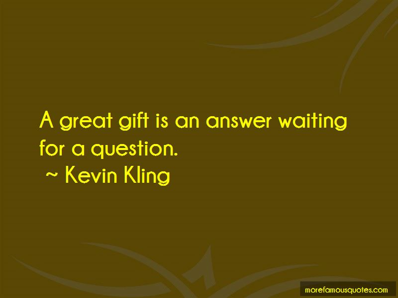 Kevin Kling Quotes Pictures 3