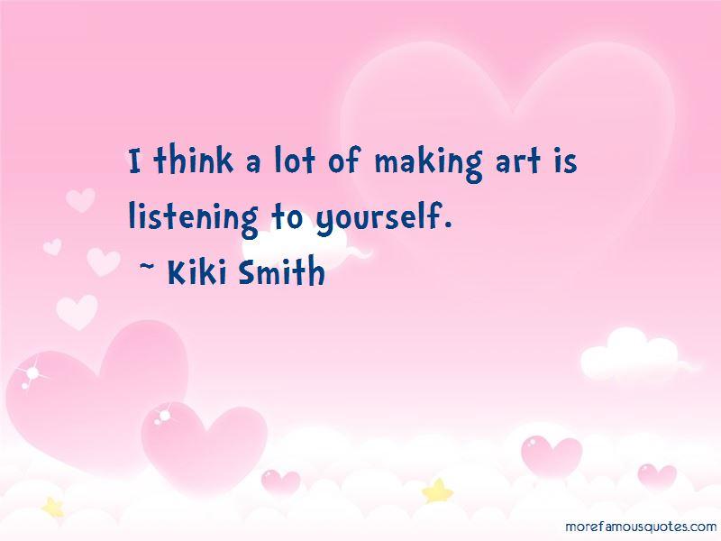 Kiki Smith Quotes Pictures 4