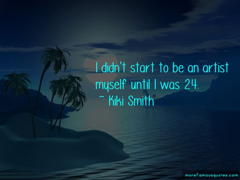 Kiki Smith Quotes