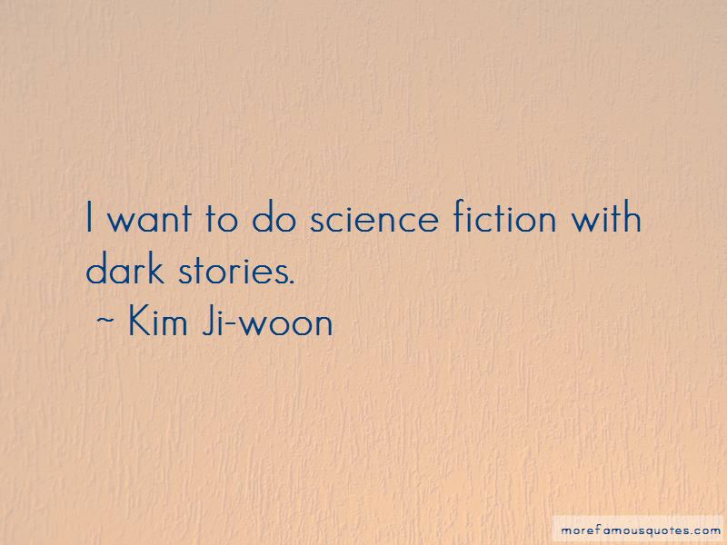 Kim Ji-woon Quotes Pictures 4