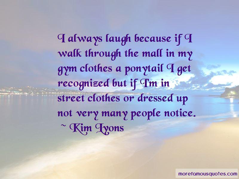 Kim Lyons Quotes