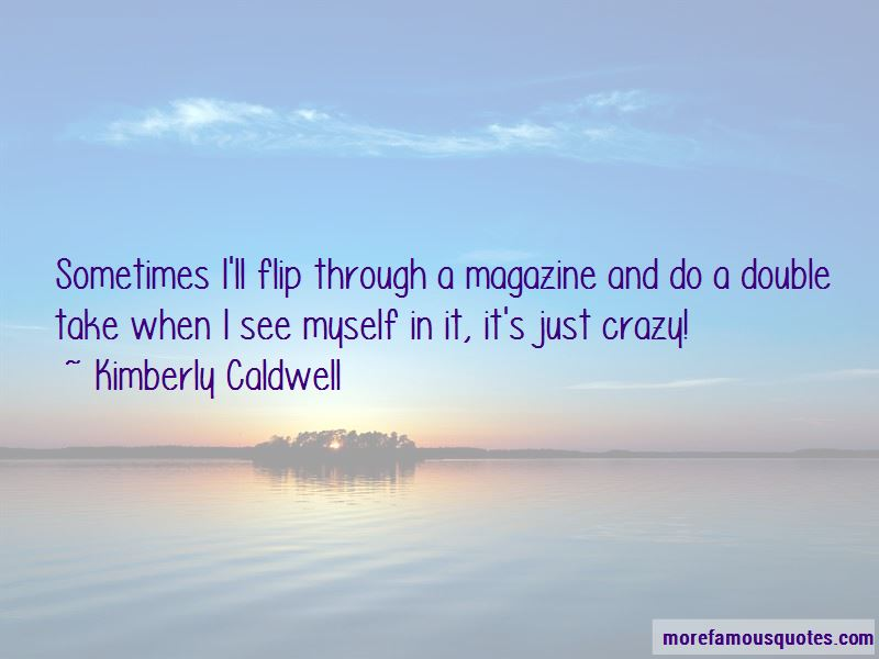 Kimberly Caldwell Quotes Pictures 2