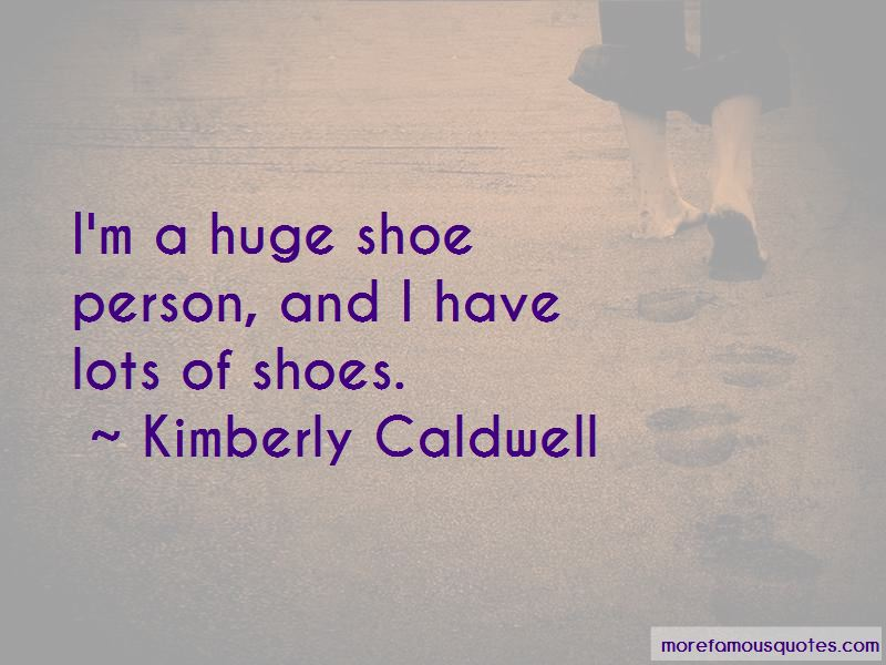 Kimberly Caldwell Quotes Pictures 3