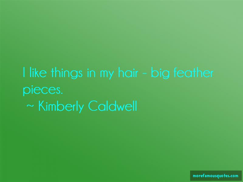 Kimberly Caldwell Quotes Pictures 4