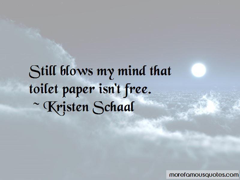 Kristen Schaal Quotes Pictures 2