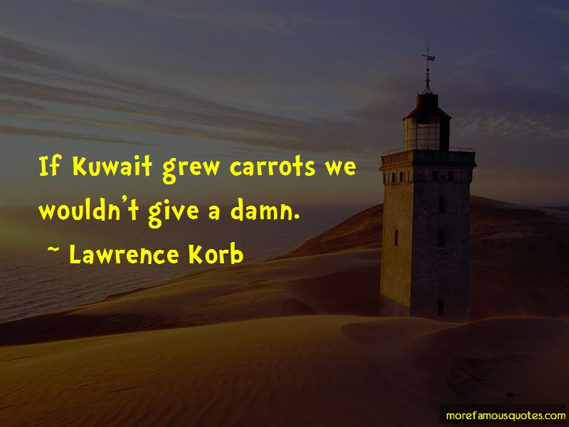 Lawrence Korb Quotes Pictures 3