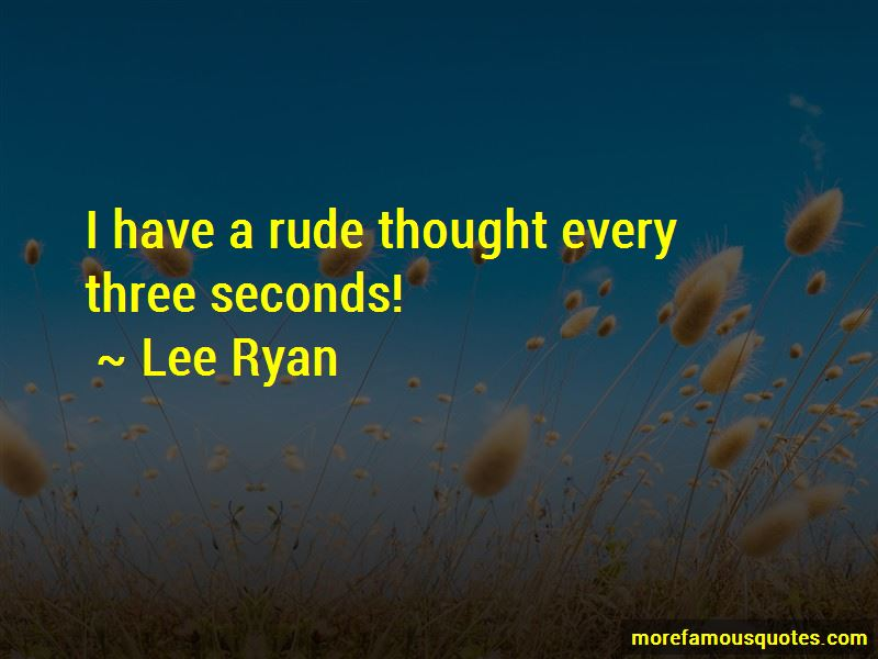 Lee Ryan Quotes