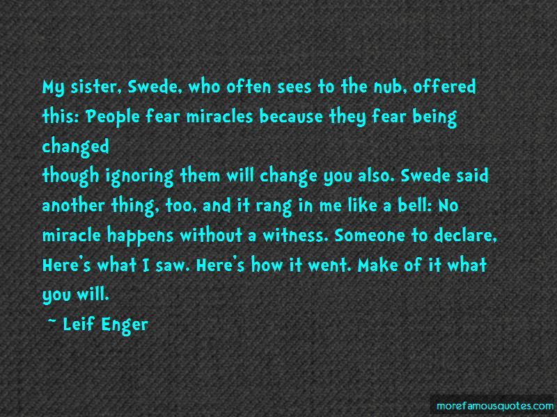 Leif Enger Quotes Pictures 4
