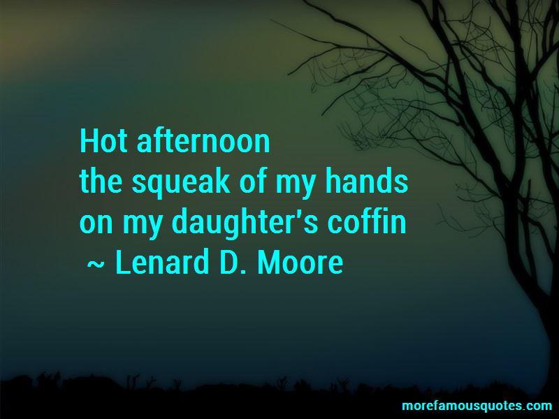 Lenard D. Moore Quotes