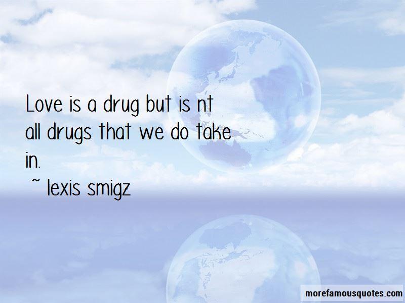 Lexis Smigz Quotes Pictures 3
