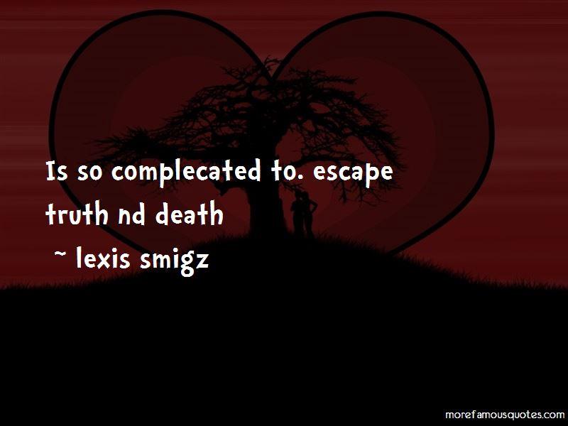 Lexis Smigz Quotes Pictures 4