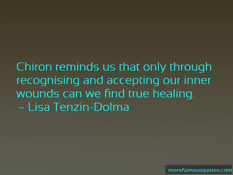 Lisa Tenzin-Dolma Quotes