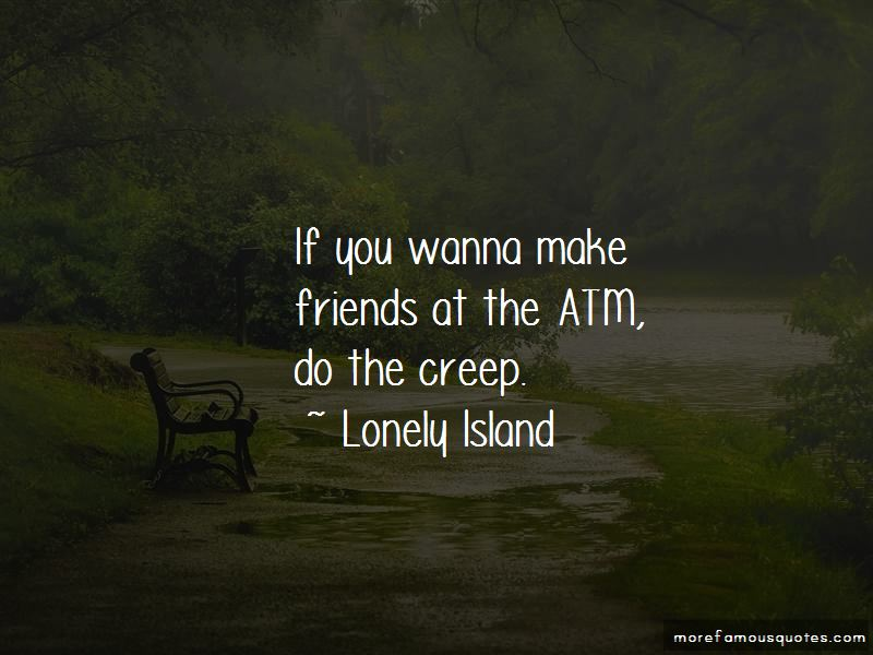 Lonely Island Quotes