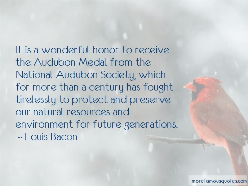 Louis Bacon Quotes Pictures 4
