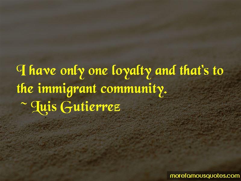Luis Gutierrez Quotes Pictures 4