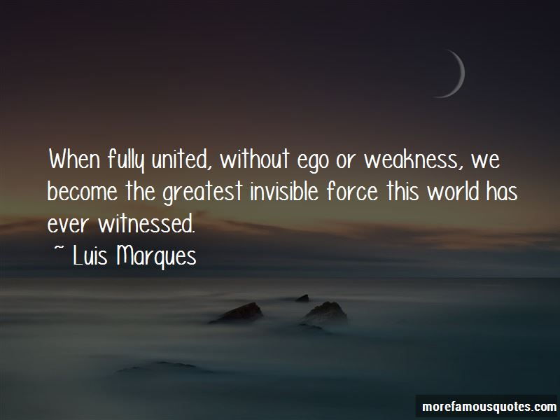 Luis Marques Quotes Pictures 2