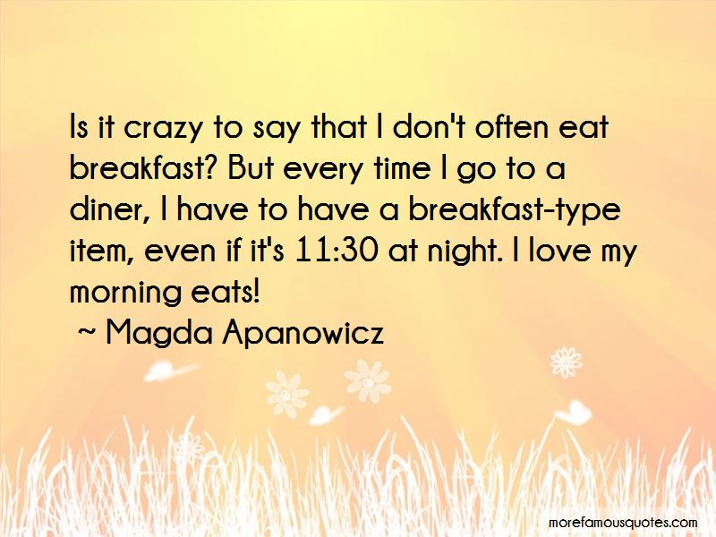 Magda Apanowicz Quotes Pictures 2