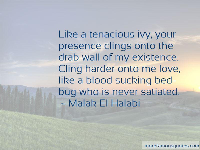 Malak El Halabi Quotes