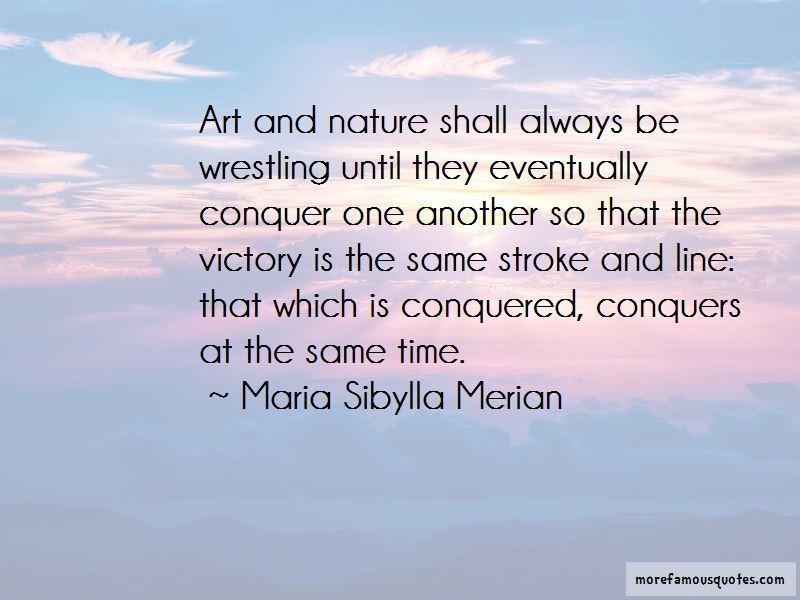 Maria Sibylla Merian Quotes