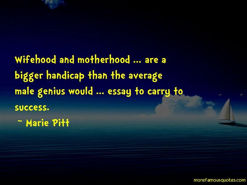 Marie Pitt Quotes