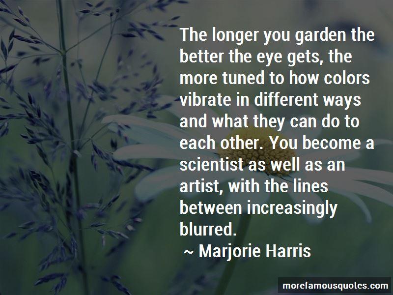 Marjorie Harris Quotes