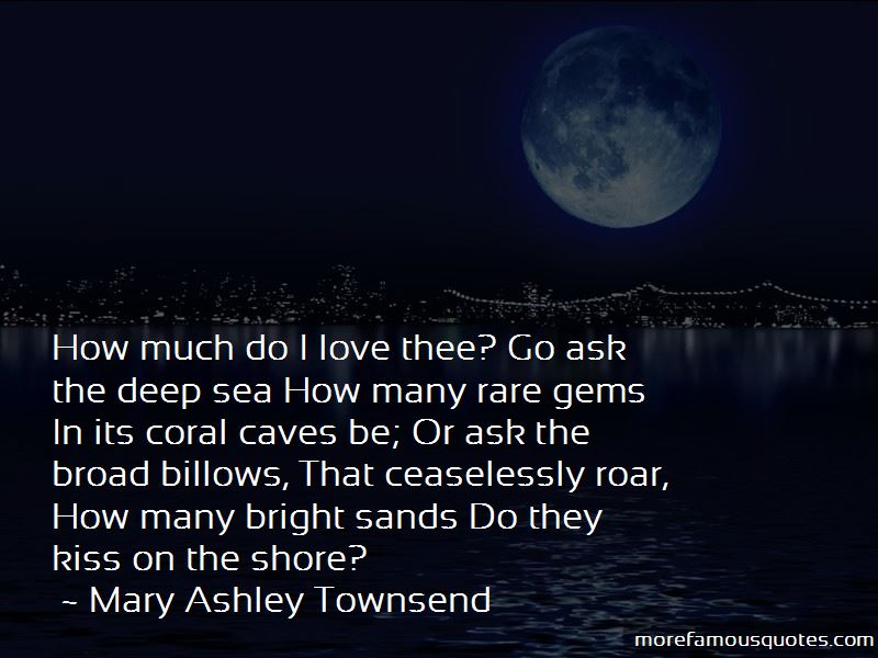 Mary Ashley Townsend Quotes