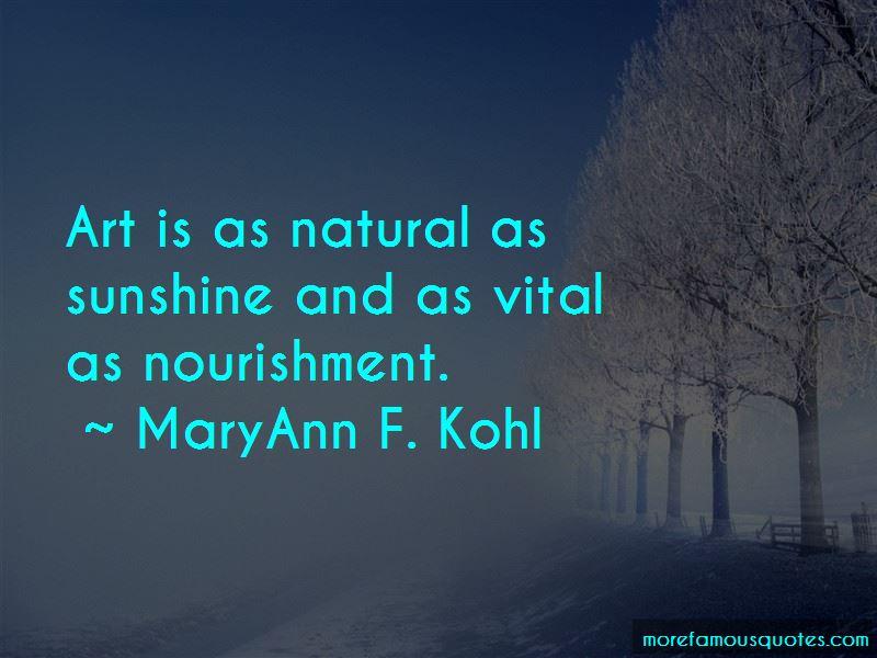 MaryAnn F. Kohl Quotes