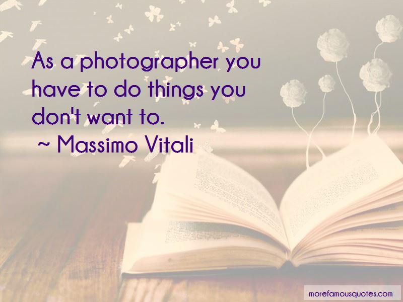 Massimo Vitali Quotes