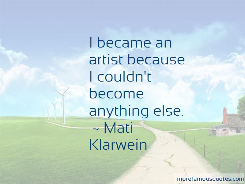 Mati Klarwein Quotes Pictures 4