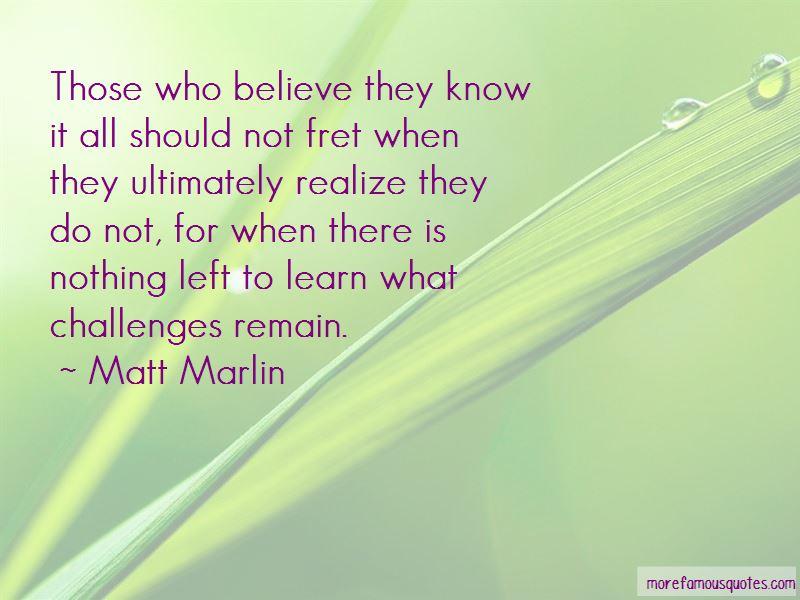 Matt Marlin Quotes