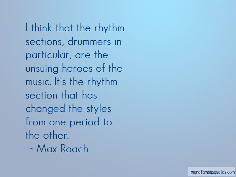 Max Roach Quotes Pictures 2