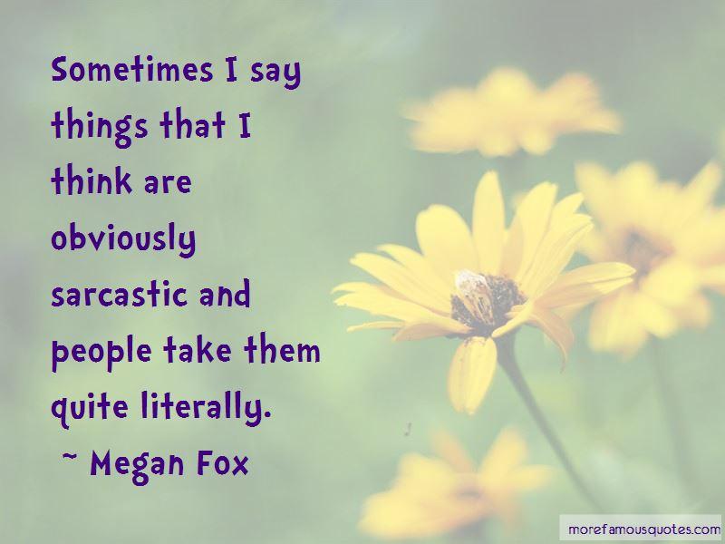 Megan Fox Quotes Pictures 3