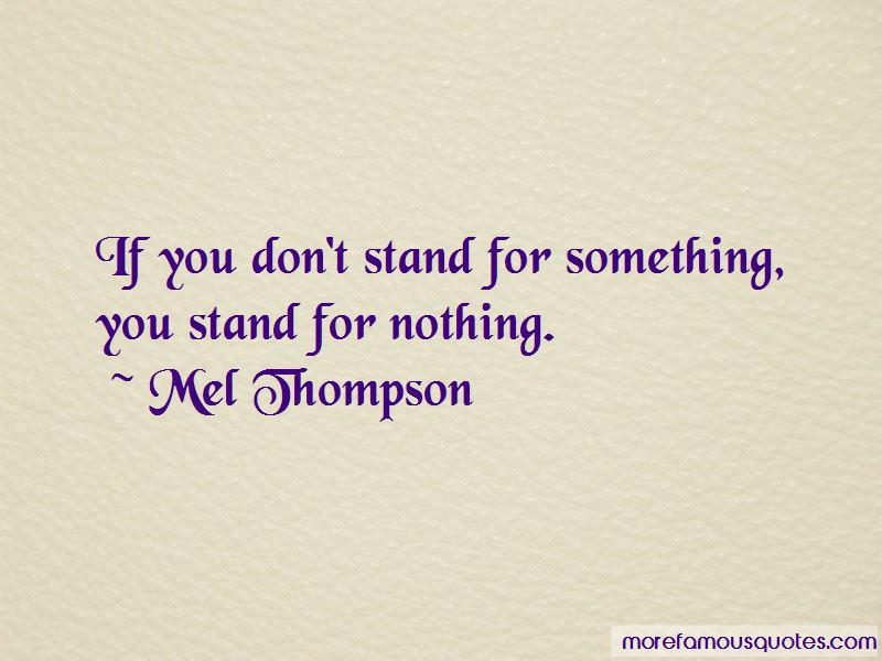 Mel Thompson Quotes