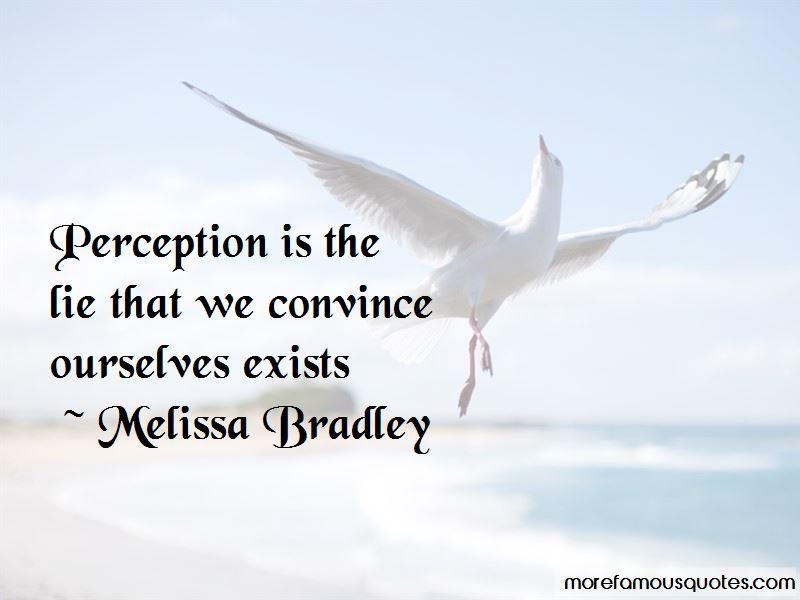 Melissa Bradley Quotes Pictures 3