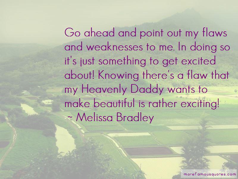 Melissa Bradley Quotes