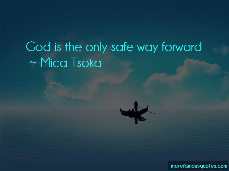 Mica Tsoka Quotes