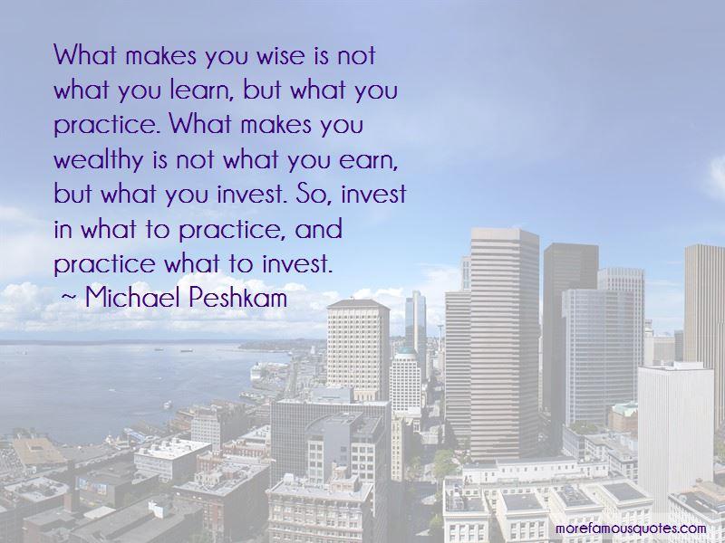 Michael Peshkam Quotes